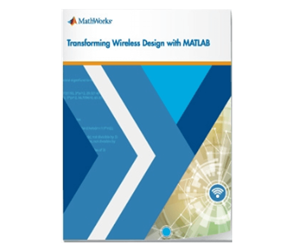 WIRELESS 1 DE 3 – TRANSFORMANDO WIRELESS DESIGN COM MATLAB®